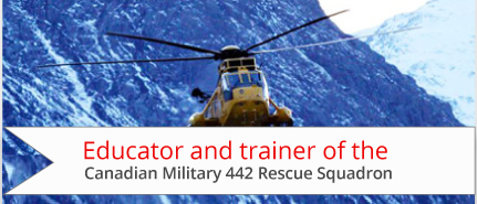 Educator and trainer of the Canadian Military 442 Rescue Squadron
